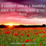 A Comfort Zone Is A Beautiful Place Quote Tumblr