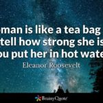 A Woman Is Like A Tea Bag Meaning Twitter