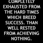 Adversity Breeds Success