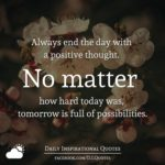 Always End The Day With A Positive Thought Facebook