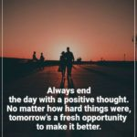 Always End The Day With A Positive Thought Pinterest