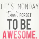 Awesome Monday Morning Quotes Tumblr