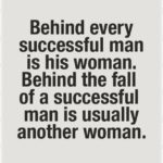 Behind Every Great Woman Quotes Pinterest