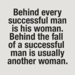 Behind Every Successful Man Funny Quotes