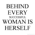 Behind Every Successful Woman Quote Facebook