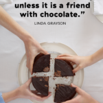 Chocolate Quotes For Friends Pinterest