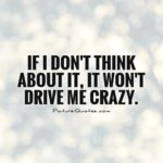 Drive Me Crazy Quotes Twitter