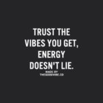 Energy And Vibes Quotes Tumblr