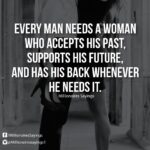 Every Man Needs A Good Woman Quotes Pinterest