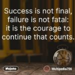Failure Is Not Fatal Success Is Not Final Facebook