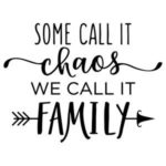 Family Chaos Quotes Pinterest