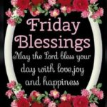Friday Blessings And Quotes Pinterest
