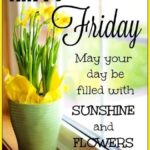 Friday Flowers Quotes Facebook