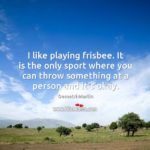 Frisbee Quotes Facebook