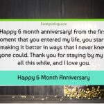 Funny 6 Month Anniversary Captions