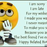 Funny Late Birthday Wishes Pinterest