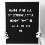 Funny Monday Quotes For Work Tumblr