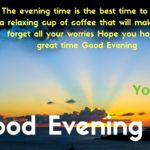 Good Evening Message For A Special Friend Facebook