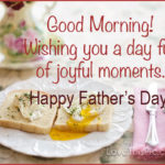 Good Morning Happy Fathers Day
