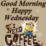 Good Morning Happy Wednesday Quotes Pinterest