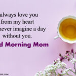 Good Morning Message To Mom