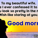 Good Morning My Beautiful Wife Quotes Tumblr