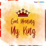 Good Morning My King Quotes Pinterest