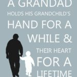 Grandfather And Granddaughter Relationship Quotes