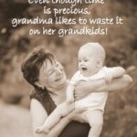 Grandma And Grandchildren Quotes Twitter