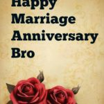 Happy Marriage Anniversary Brother Pinterest