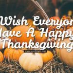 Happy Thanksgiving Wishes For Everyone Tumblr