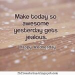 Happy Wednesday Quotes For Work Tumblr