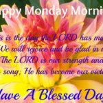 Have A Blessed Monday Quotes
