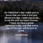 I Love You Everyday Not Just On Valentine's Day Twitter