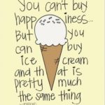 Ice Cream Motivational Quotes Twitter