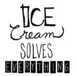 Ice Cream Stress Reliever Quotes Pinterest