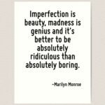 Imperfection Is Beauty Madness Is Genius Tumblr