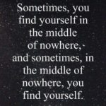 In The Middle Of Nowhere Quotes Facebook