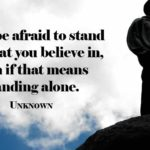 Inspirational Quotes About Standing Alone Twitter