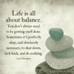 Life Is All About Balance Quotes Facebook