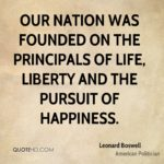 Life Liberty And The Pursuit Of Happiness Quote
