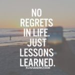 Live With No Regrets Quotes Pinterest
