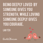 Loving Someone Gives You Courage Twitter