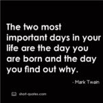 Mark Twain The Most Important Day Twitter