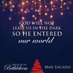 Max Lucado Christmas Quotes Tumblr
