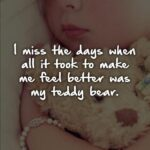 Me And My Teddy Bear Quotes Tumblr