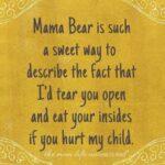 Momma Bear Quotes