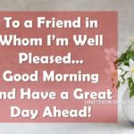 Morning Greetings To A Special Friend