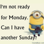 Not Ready For Monday Quotes Twitter