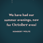 October Movie Quotes